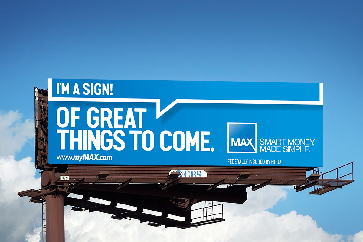 Max Credit Union billboard advertising - I'm a Sign! Of Great Things to Come