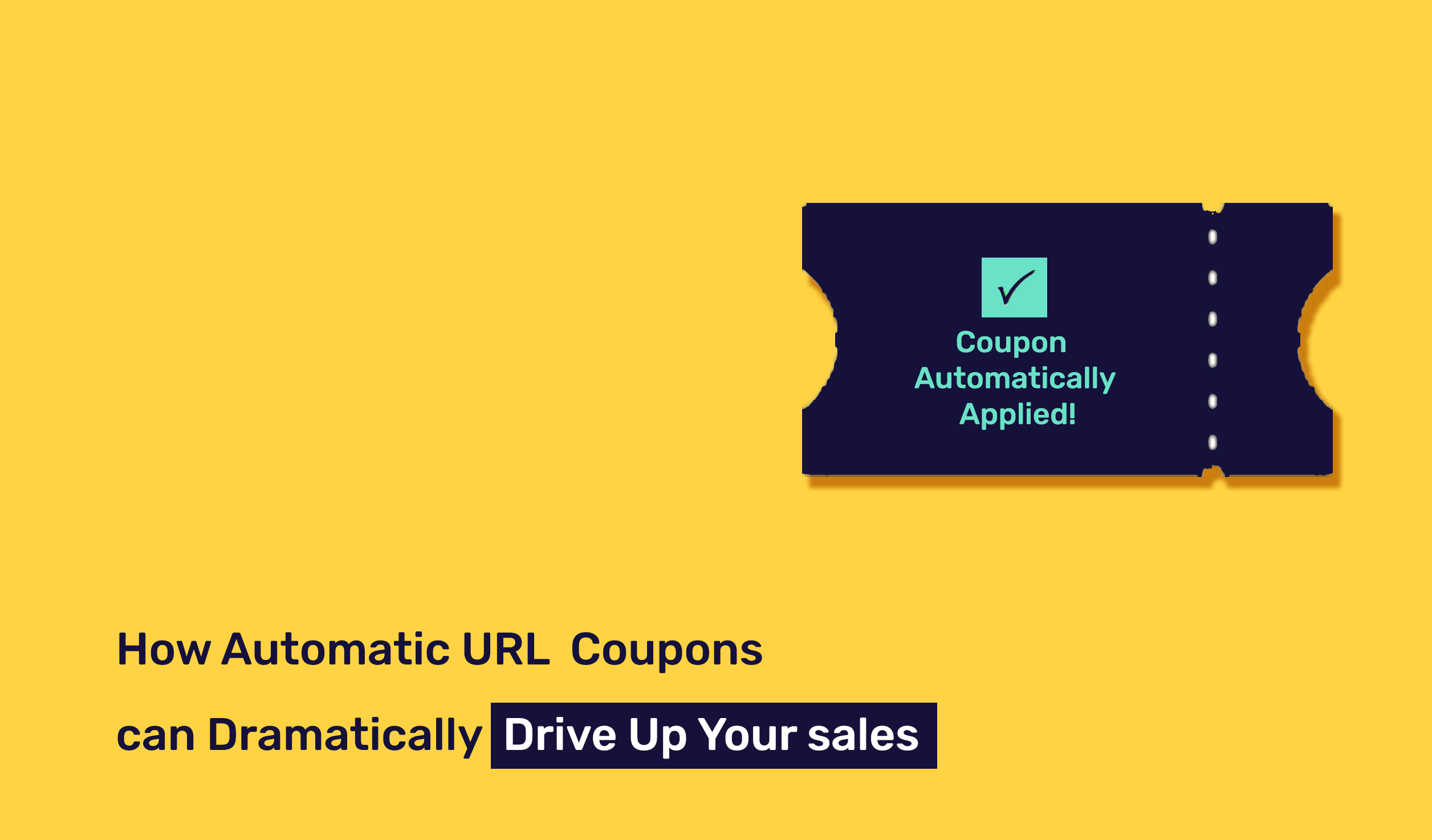 What are Automatic URL Coupons and why are they better than Coupon Codes?