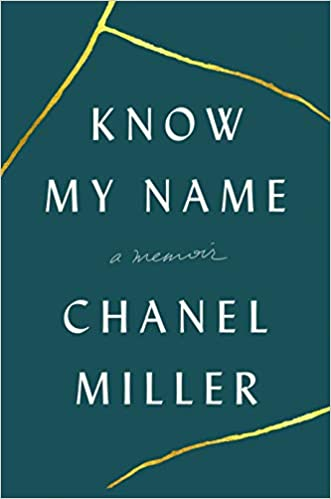 Book cover of Know My Name by Chanel Miller