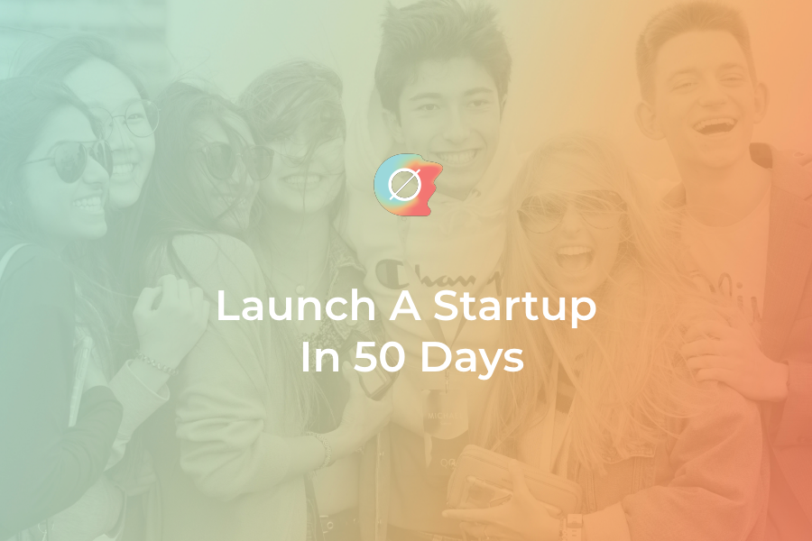 A comprehensive guide to launch a startup in only 50 days as a high schooler, even if you don't have a business idea yet.