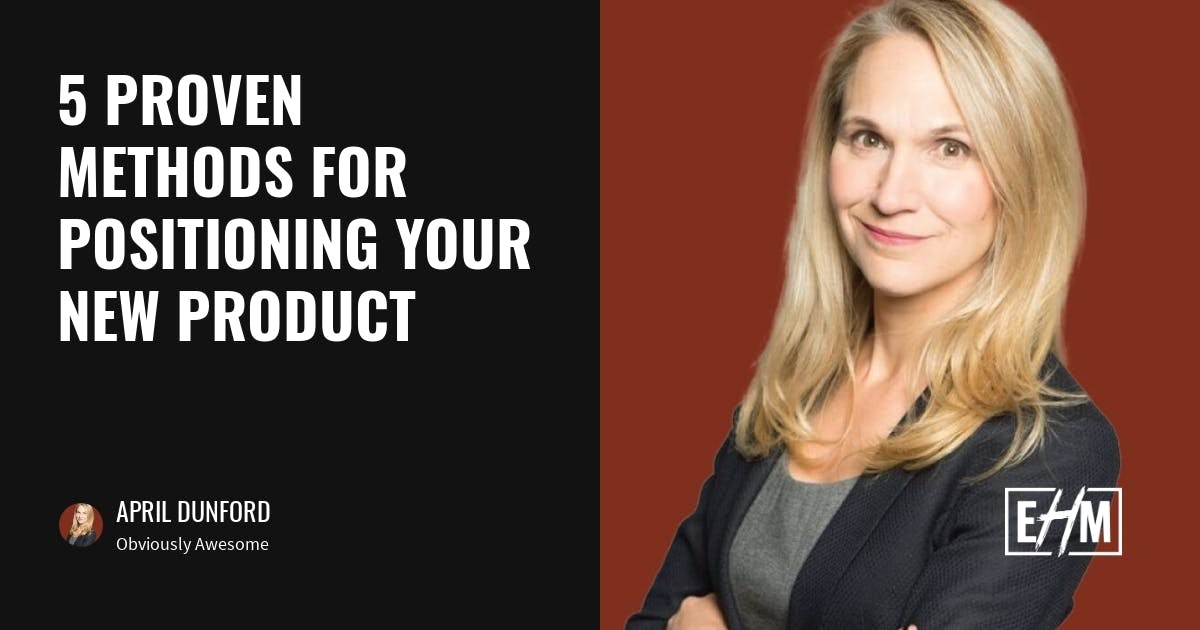 April Dunford on why category creation won't work for most entrepreneurs