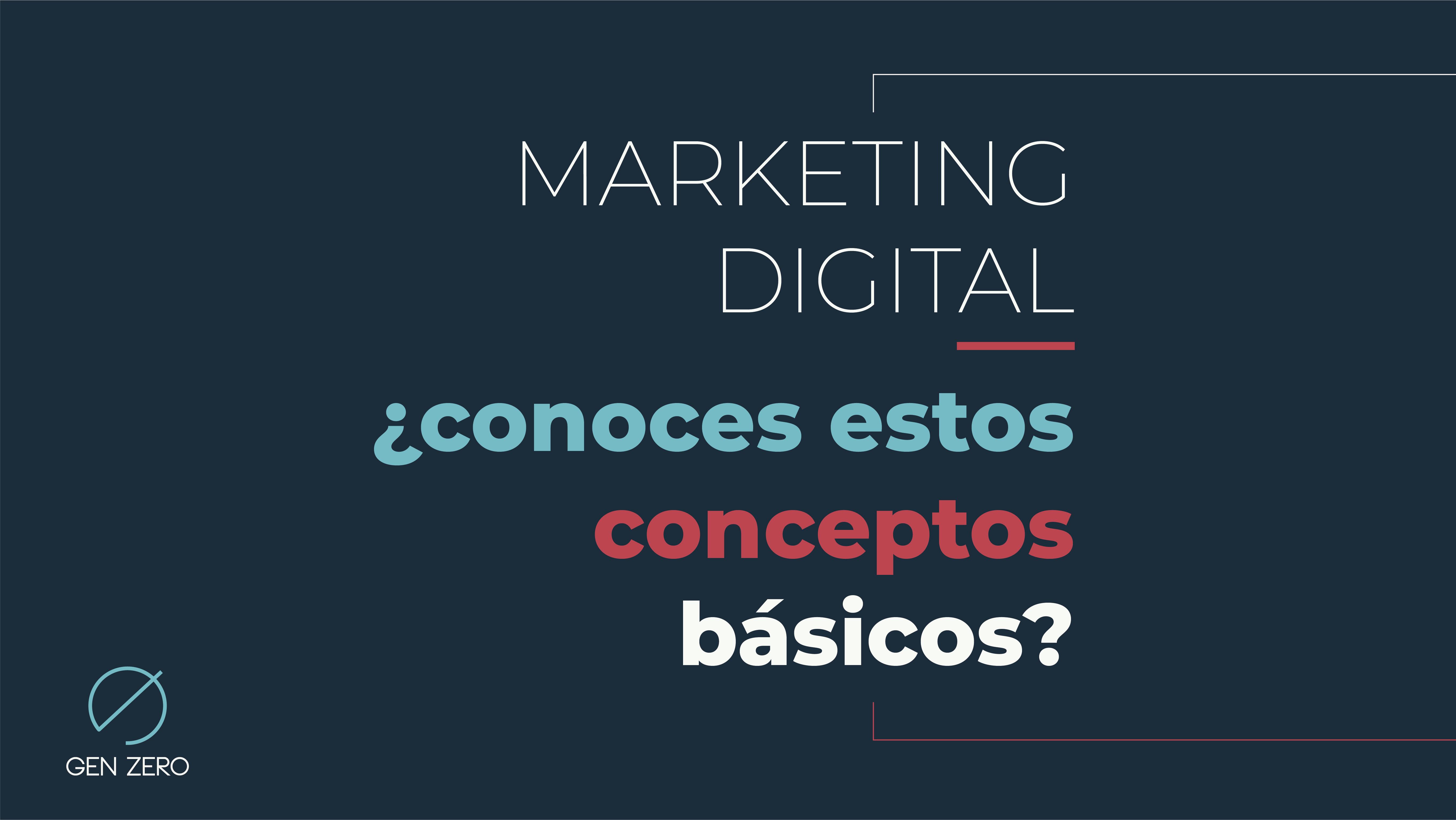 CONCEPTOS BÁSICOS DE MARKETING DIGITAL