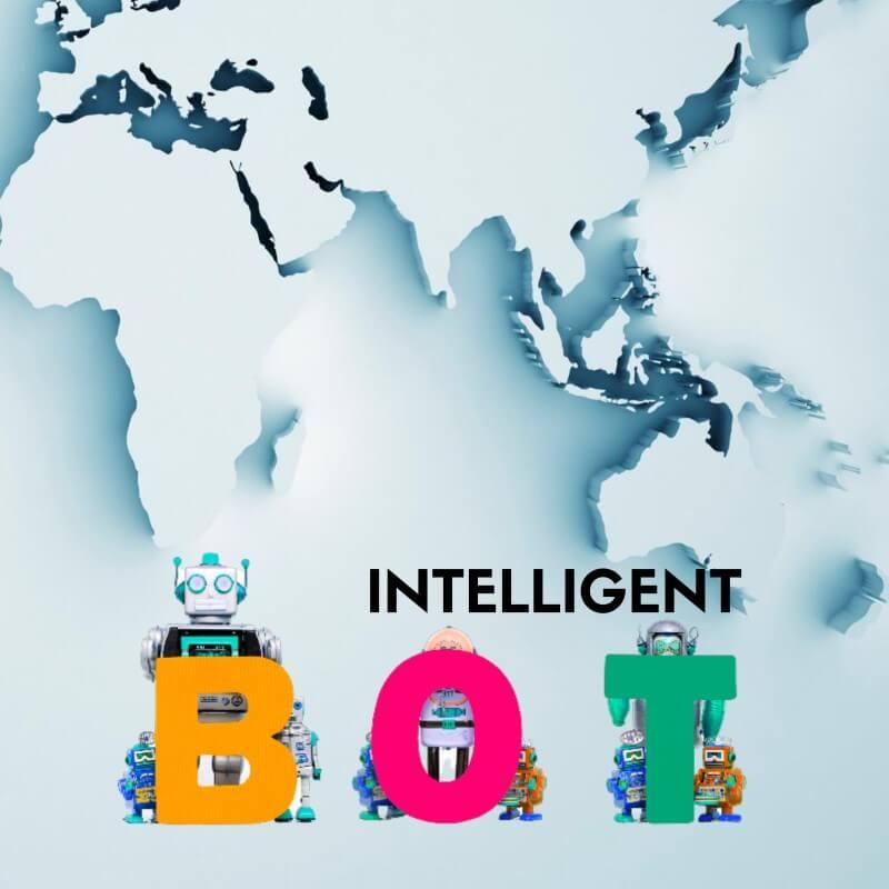 Intelligent BOTS