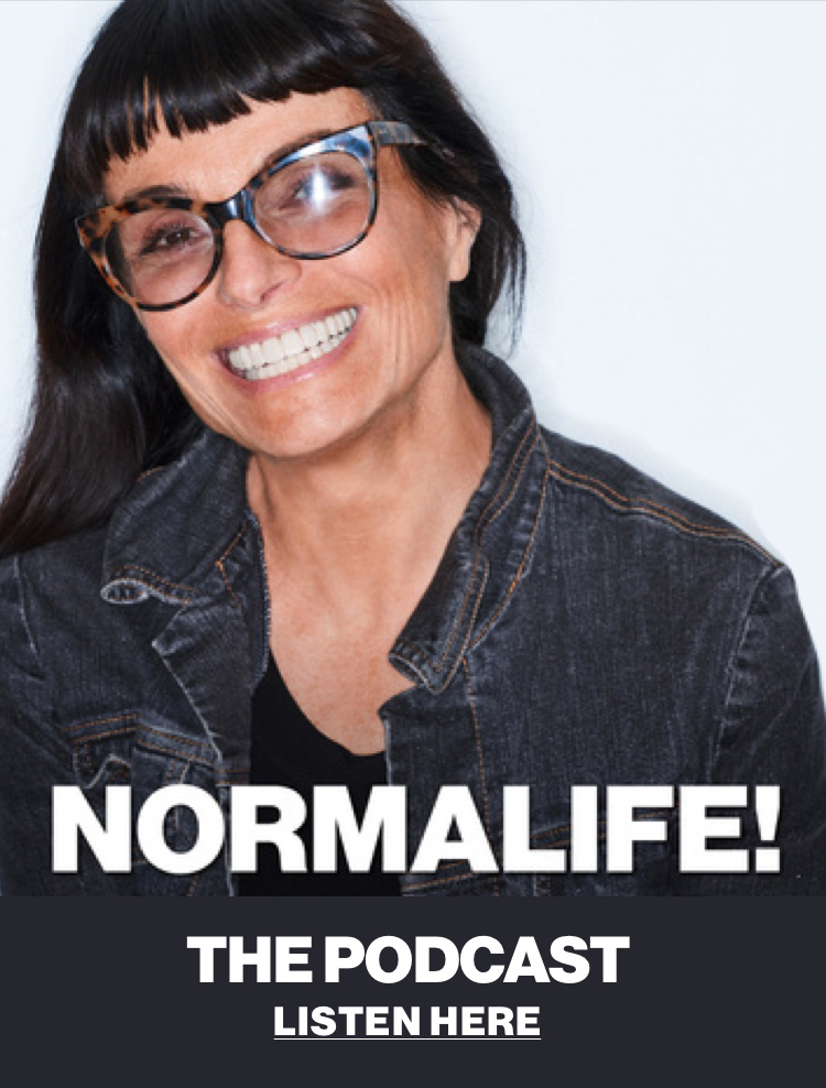 NORMALIFE! The Podcast.  Listen here