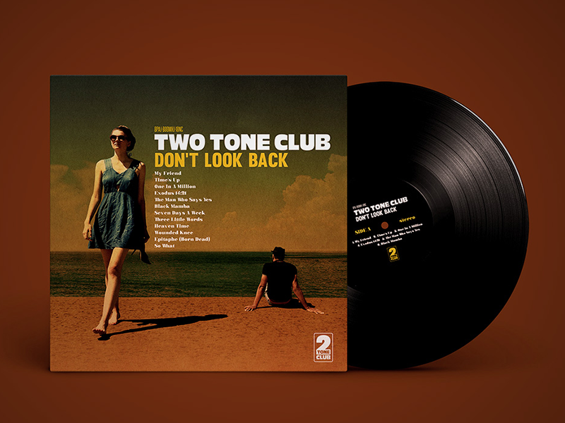 Two Tone Club – Don't Look Back LP / CD Artwork