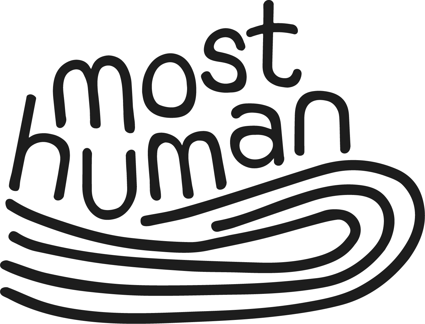 """The words """"Most Human"""" appear atop an organic wave shape."""