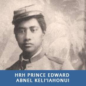 HRH Prince Edward Abnel Keli'iahonui