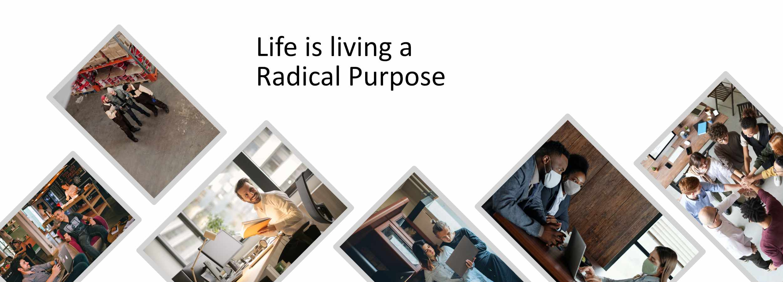 Life is living a Radical Purpose footer graphic