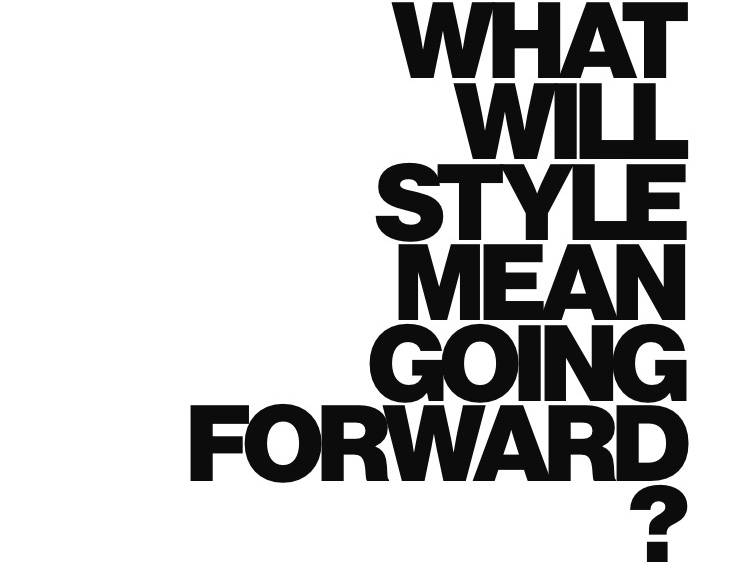 What will style mean going forward?