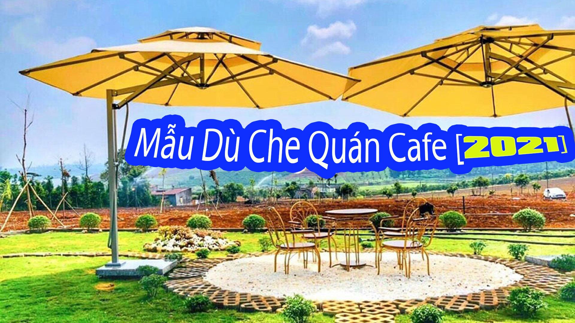 Đơn vị Cấp Ô Dù Che Nắng Mưa Quán Cafe giá rẻ tại Quận 9