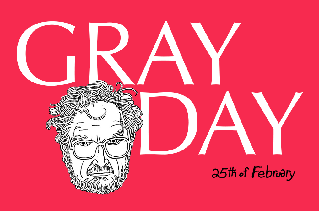 Gray Day, 25th February