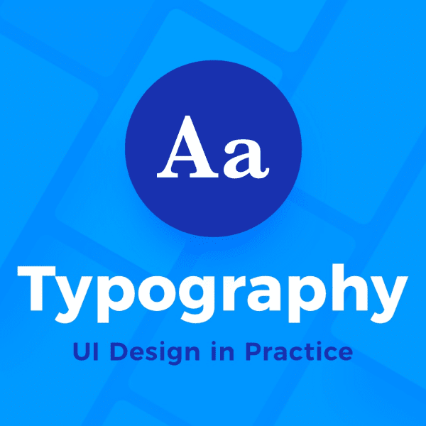 UI Design in practice – Typography