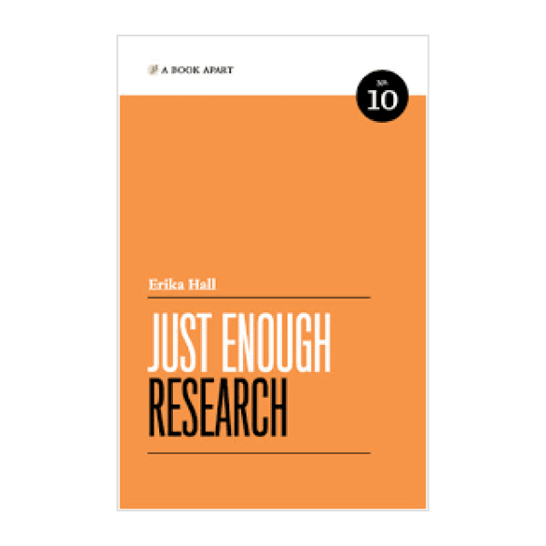 Just Enough Research