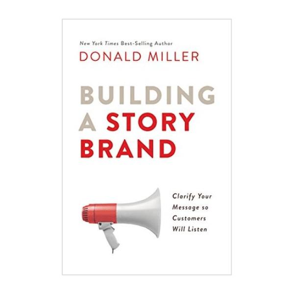 Building A Story Brand