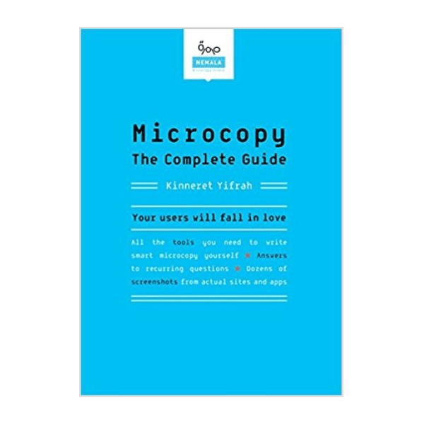 Microcopy : The Complete Guide