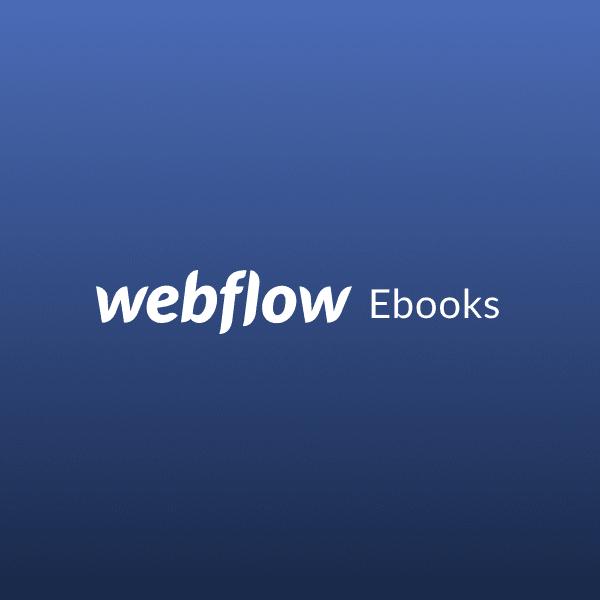 Webflow Ebooks