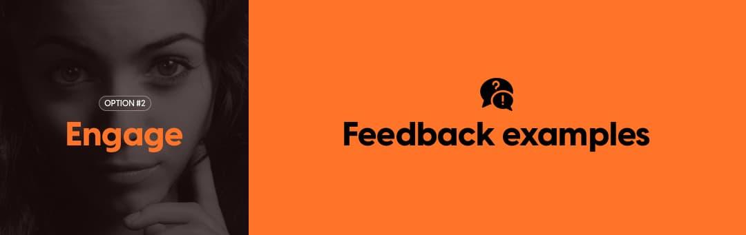 Engage: Feedback examples