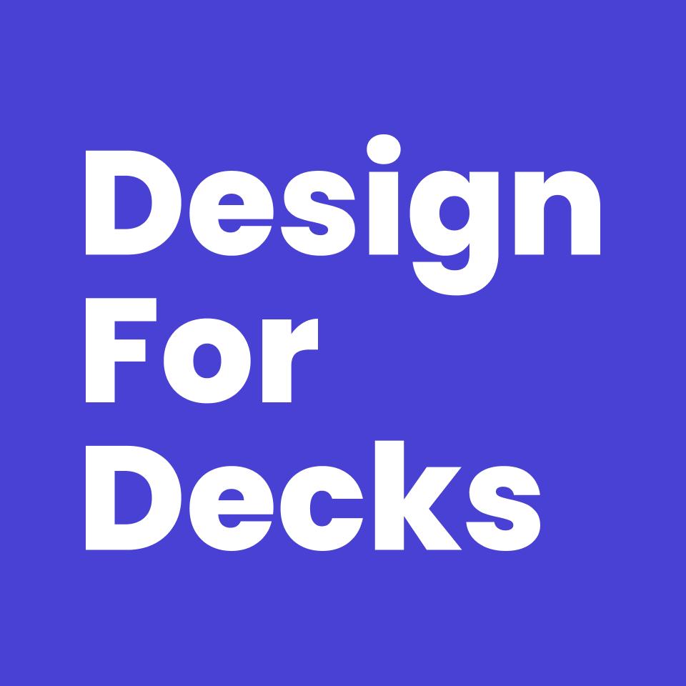 Design for Decks