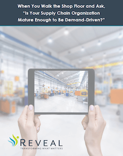 Is Your Supply Chain Organization Mature Enough to Be Demand-Driven?