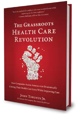 The Grassroots Health Care Revolution by John Torinus Jr.