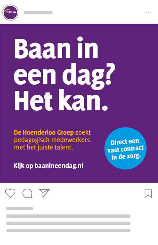 Social media post van Pluryn voor werving als onderdeel van de campagne Baan in een dag