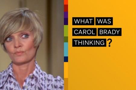 NICKMOM WHAT WAS CAROL BRADY THINKING?