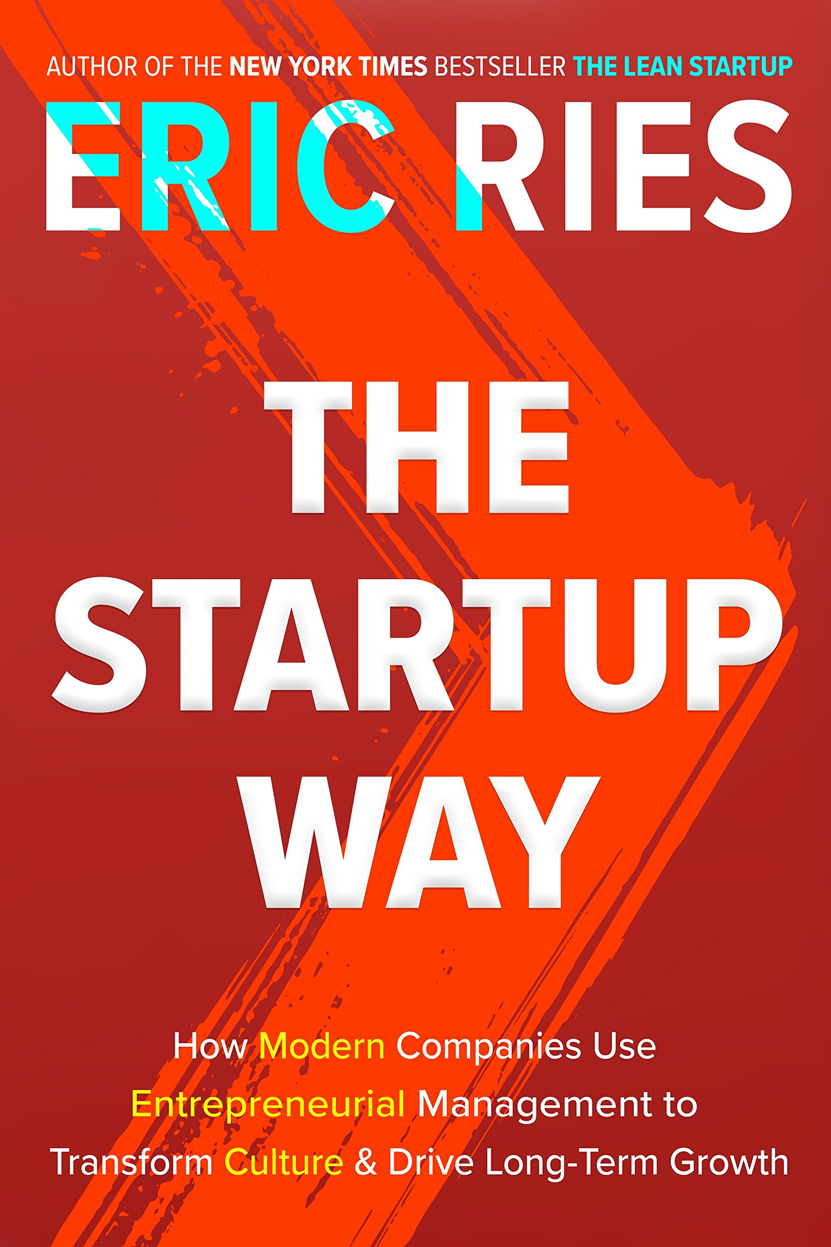 Eric-Ries-The-Startup-Way