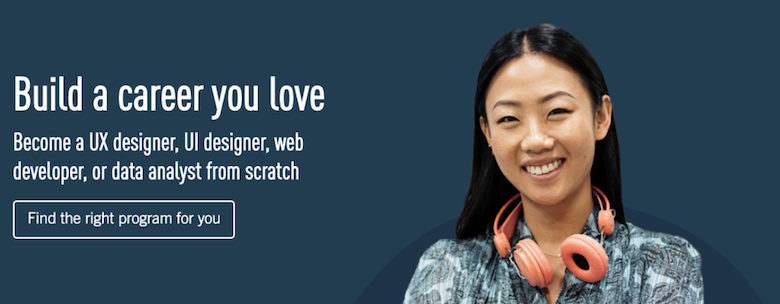You can become a UX Designer, and land a job with the folio you create during the course!