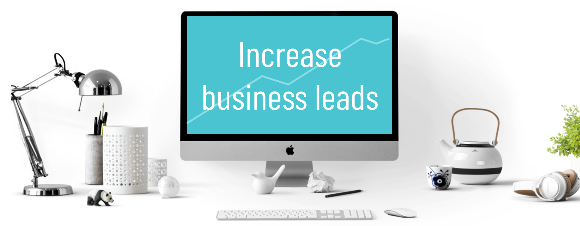 How to increase traffic & leads on your website