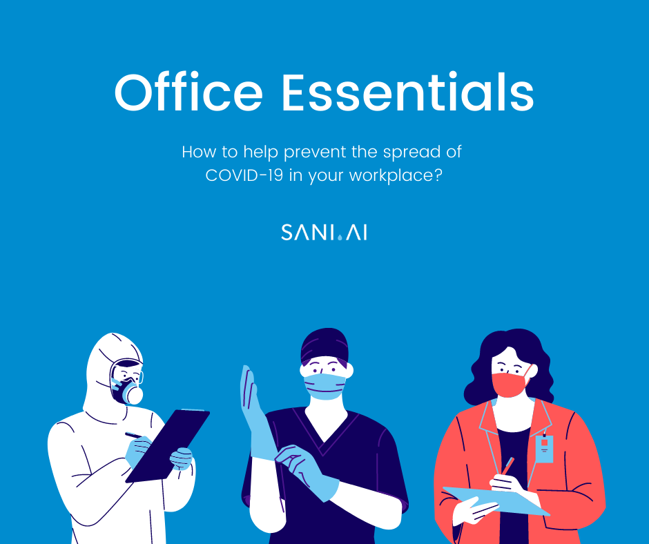 Essential Guide to prevent COVID-19 spread in an office