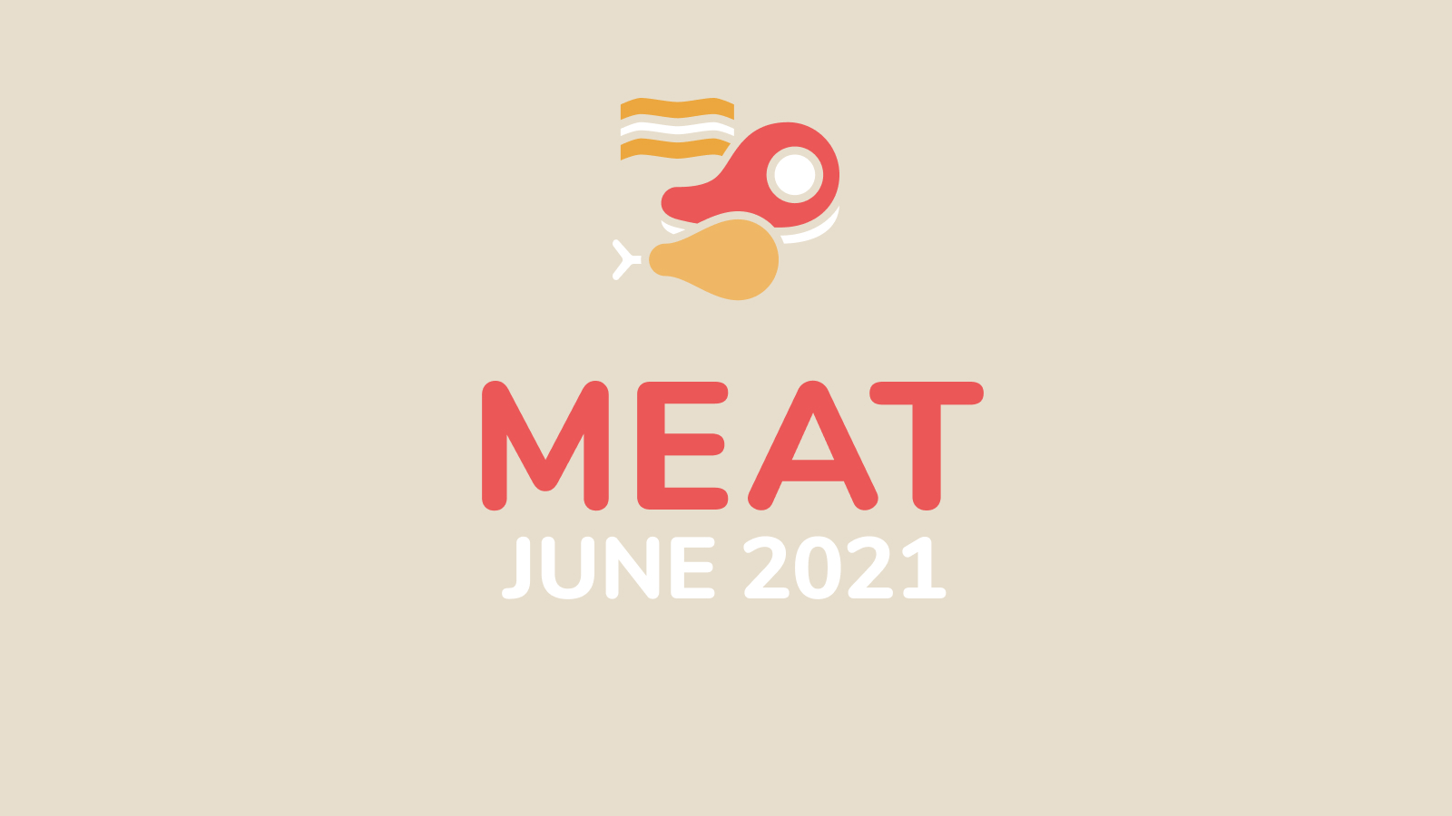 Picture that says MEAT June 2021
