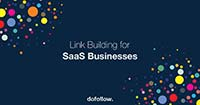 How to Build Links for Your SaaS Business