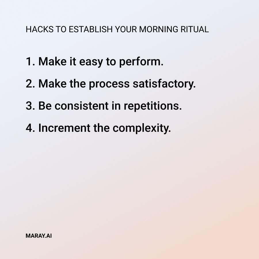 Hacks to establish a morning ritual