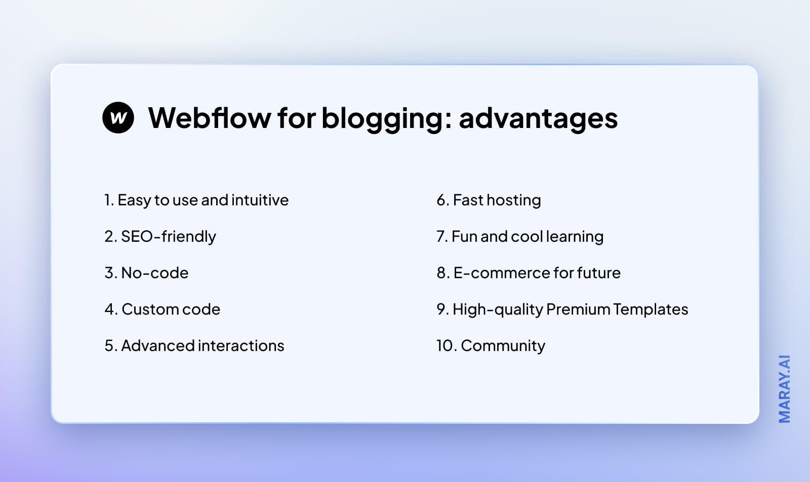 Advantages of using Webflow for blogging.