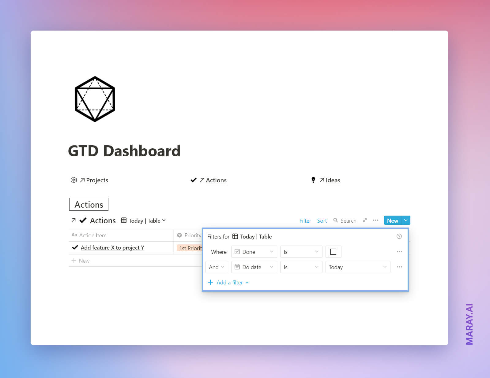 Step-by-step guide: create Actions view for the GTD Dashboard with the following filtering and sorting.