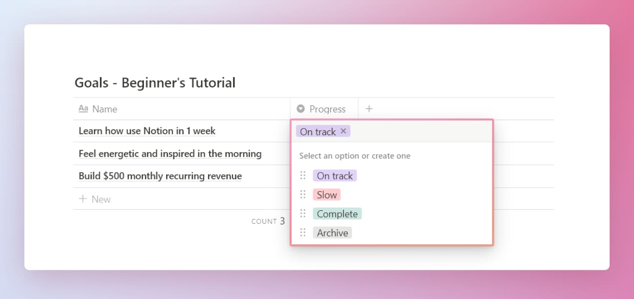 Notion beginner's productivity system goals database progress properties.