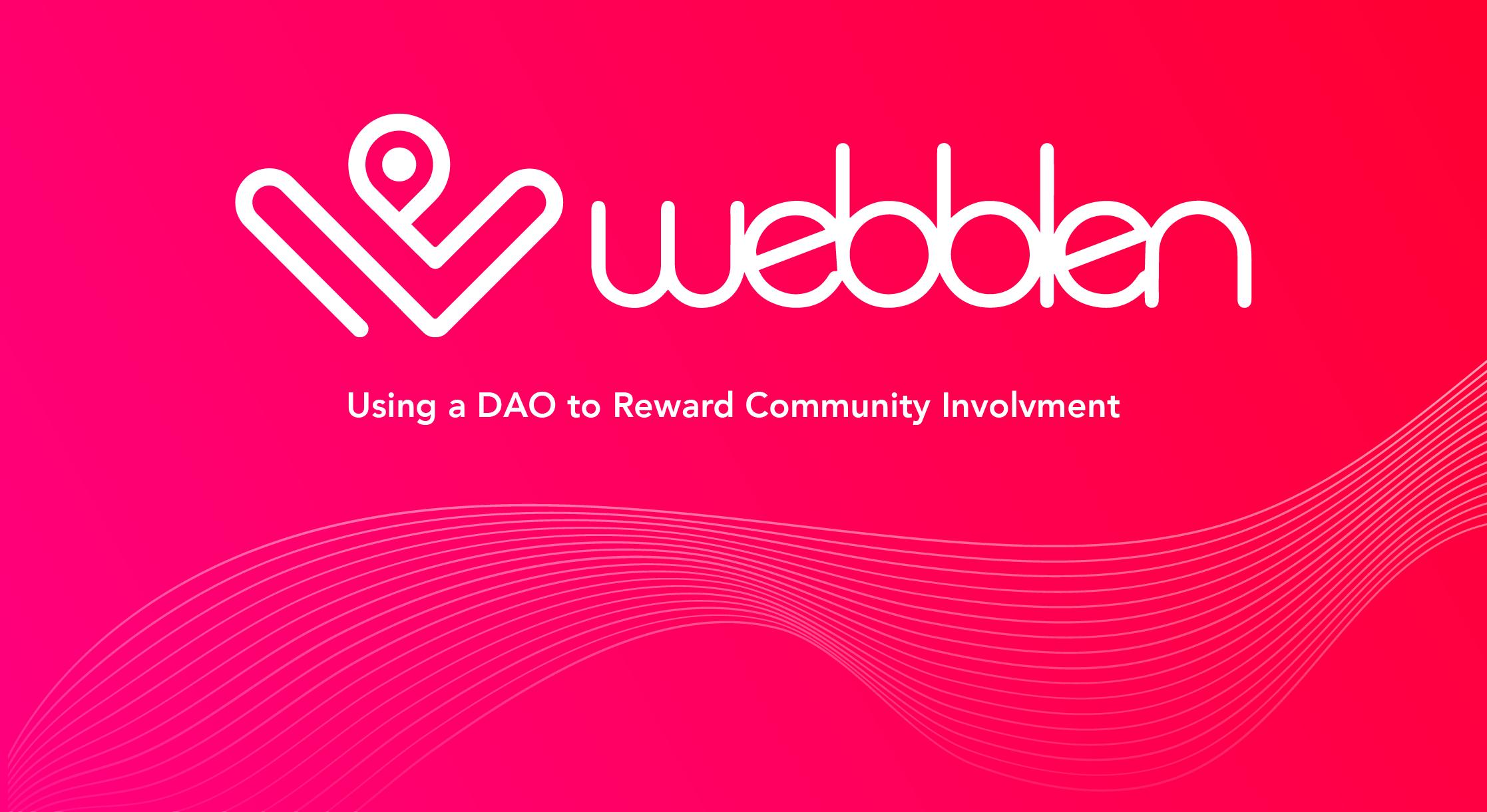 "Webblen logo with caption ""Using a DAO to Reward Community Involvement"""