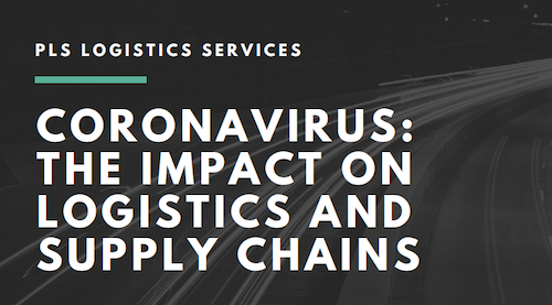 Coronavirus: The Impact on Logistics and Supply Chains