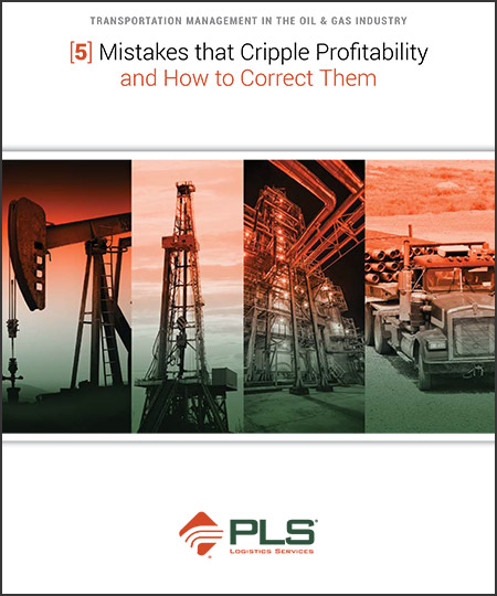 Transportation Management in the Oil & Gas Industry 5 Mistakes That Cripple Profitability and How To Correct Them