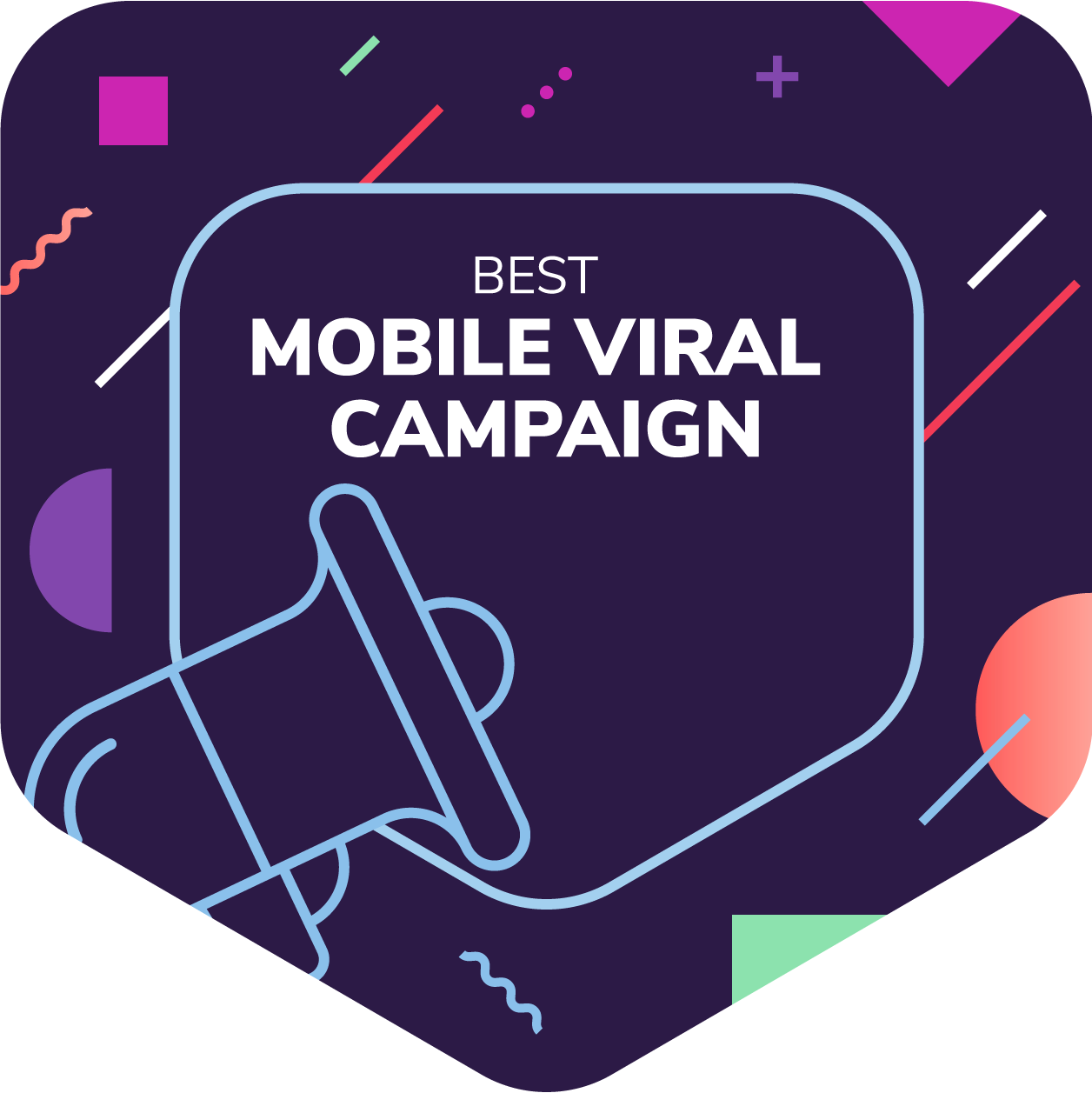 Best Mobile Viral Campaign