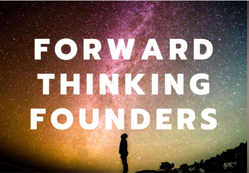 Forward thinking founders review