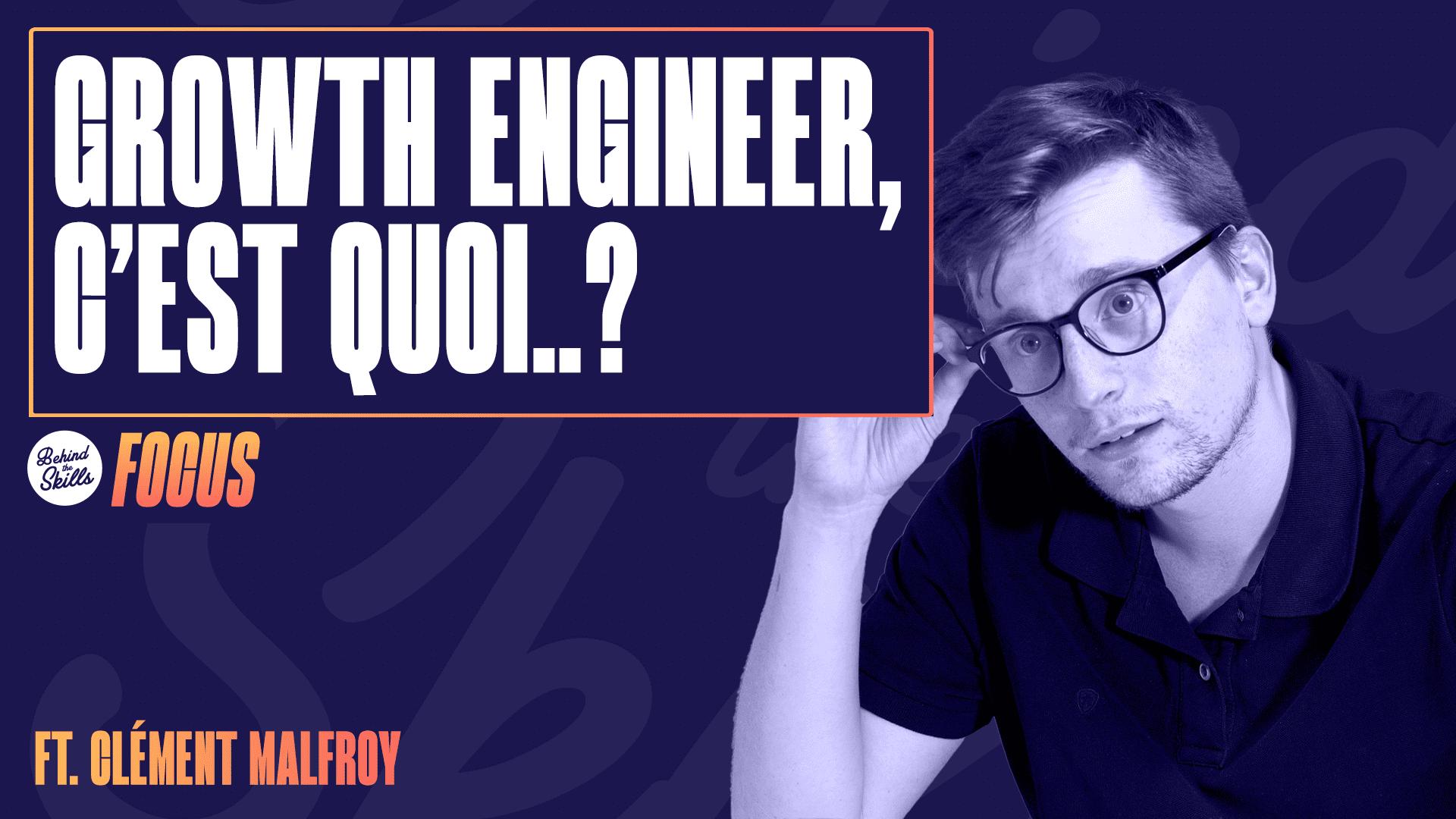 Growth Engineer, c'est quoi ?