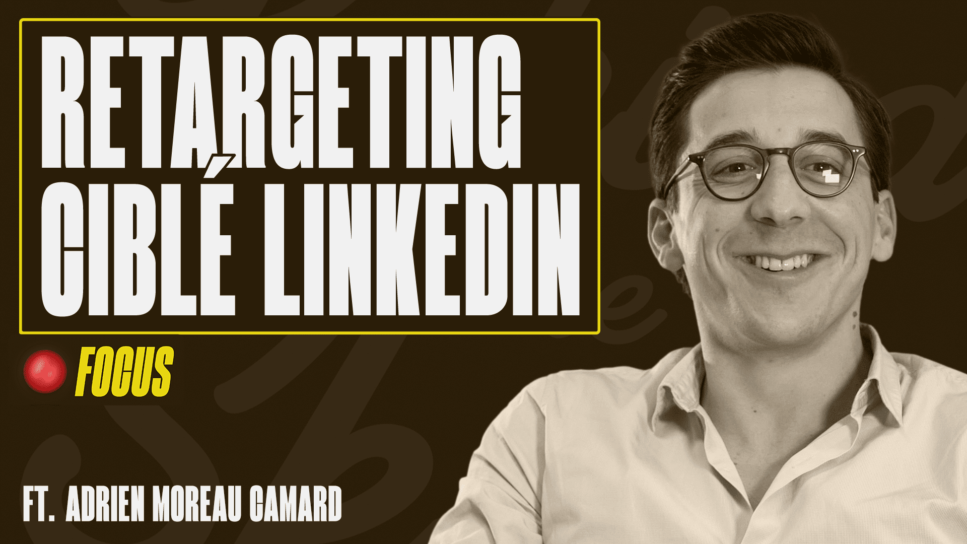 Retargeting sur LinkedIn