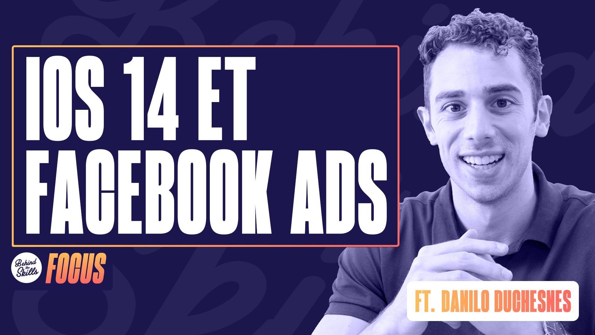 IOS 14 et Facebook Ads
