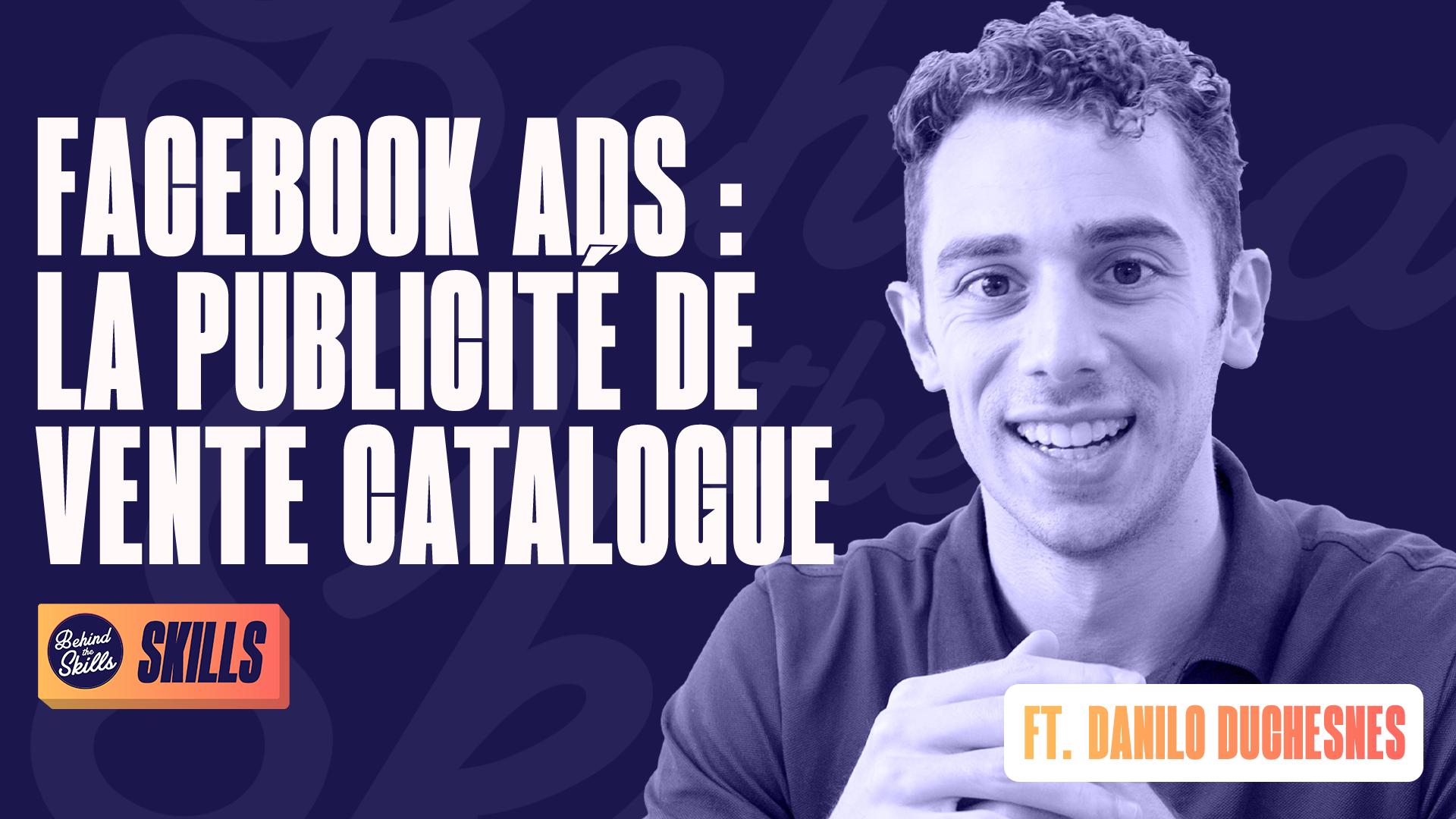 Facebook Ads : la publicité de vente catalogue