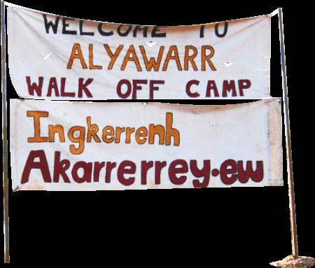 A sign that reads welcome to Alyawarr Walk Off Camp Ingkerrenh Akarrerrey.ew