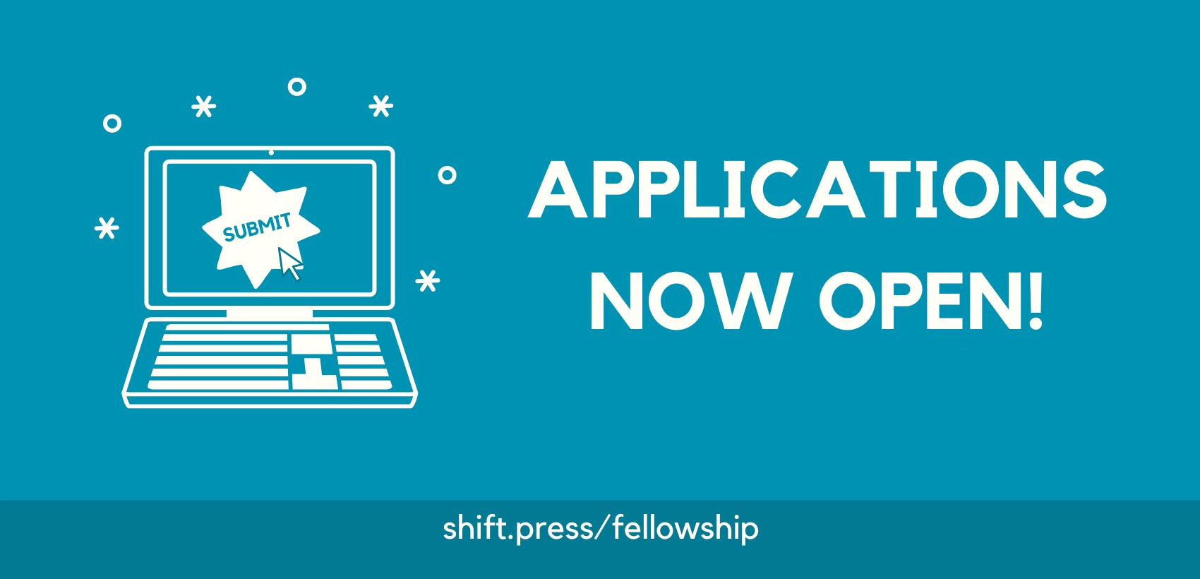 Shift Press Fellowship Application Flyer