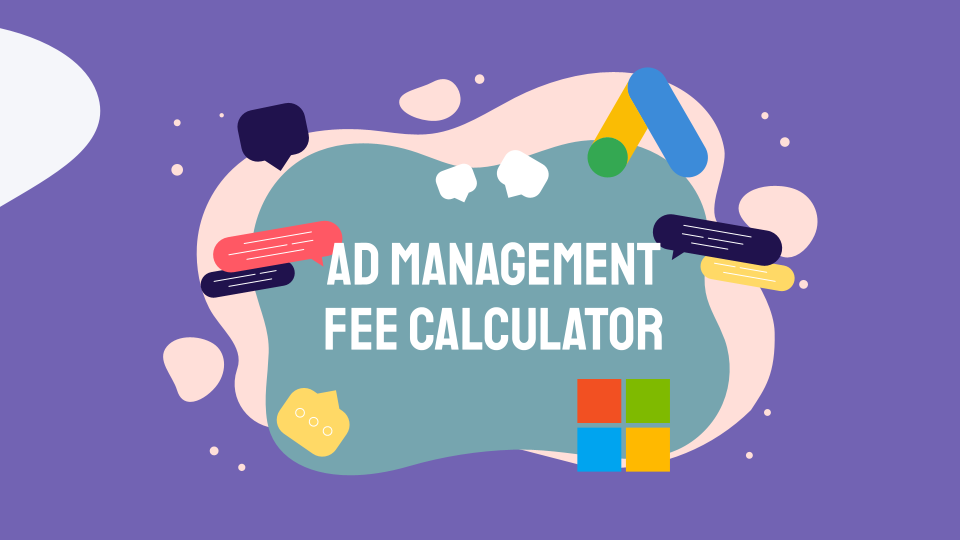 Looking to see if your budget extends to outsourcing your advertising to an expert? Calculate your personalised management fee here.