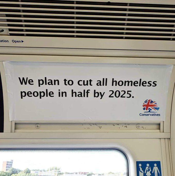Cut homelessness in half print advertising campaign by the Conservatives