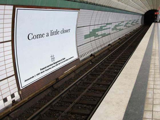 Come a little closer print advertising campaign on subway by berlin funeral parlour